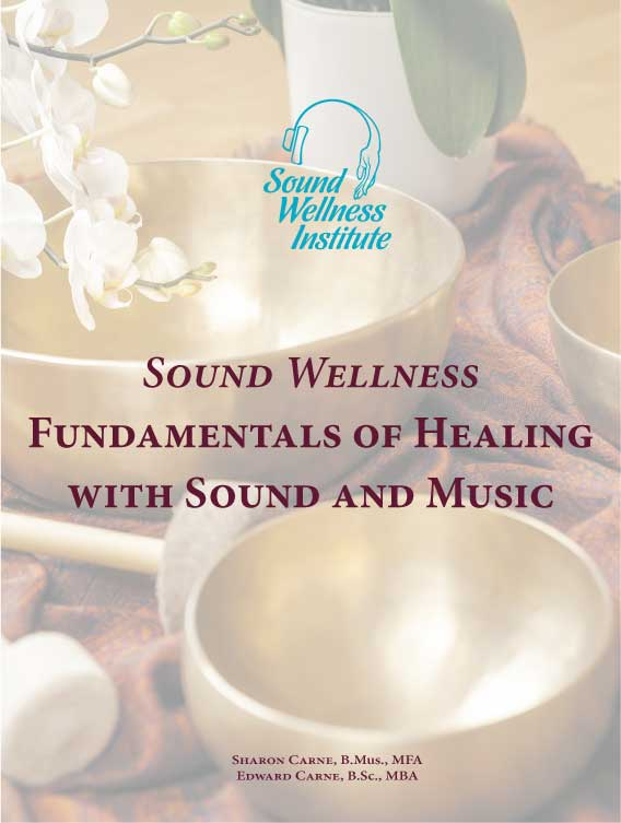 Fundamentals of Healing with Sound and Music